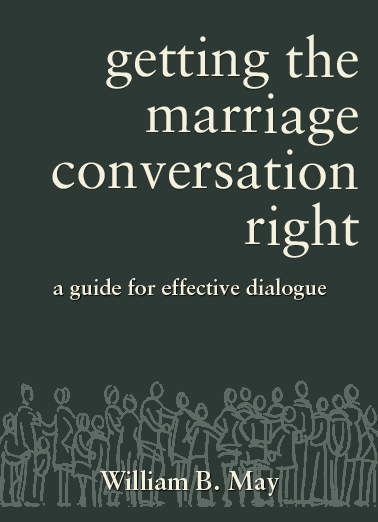 Getting the marriage conversation right, a guide for effective dialogue about same-sex or gay marriage